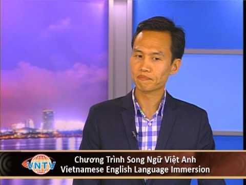 Bạn Có Biết:  Chương Trình Song Ngữ Việt Anh - Vietnamese English Language Immersion