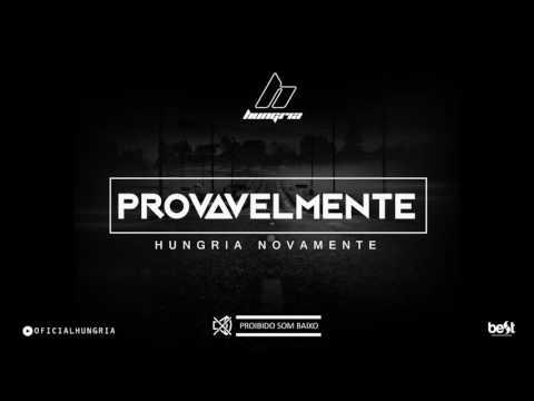 Provavelmente Hungria Hip Hop Letrasmusbr