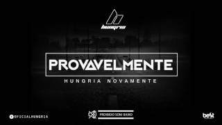 Provavelmente - Hungria Hip Hop (Official Music)
