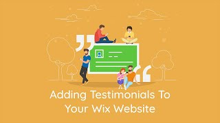 How To Add Testimonials & Reviews To Your Wix Website