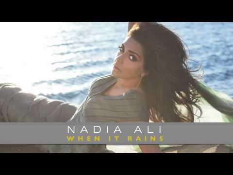 Nadia Ali When it Rains New Solo Single