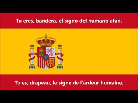 Hymne national de l'Espagne - Himno Nacional de España (ES/FR Paroles)
