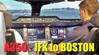 AIRBUS A350 Flight from JFK to Boston! (Full-Motion Simulator)