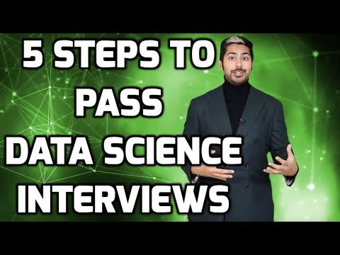 5 Steps To Pass Data Science Interviews