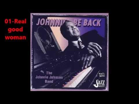 Johnnie Johnson Band   Johnnie Be Back  full album
