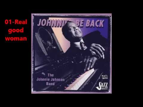 Johnnie Johnson Band   Johnnie Be Back  full album