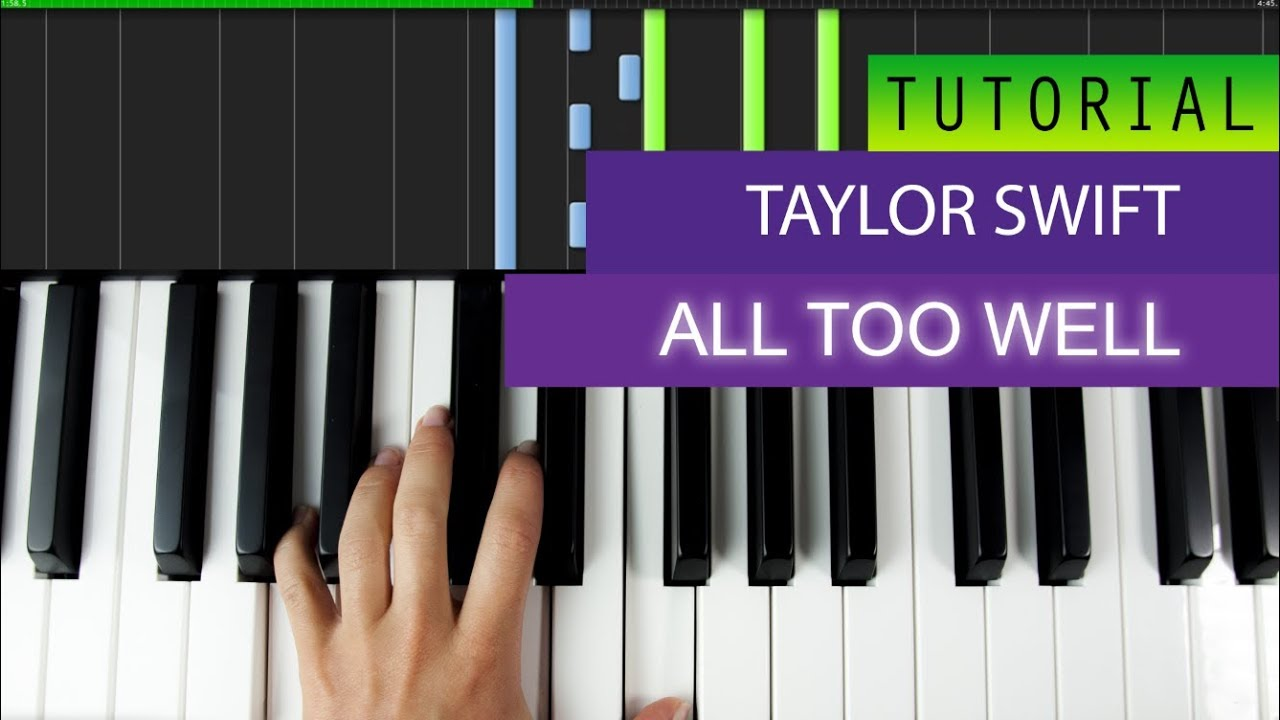 Taylor swift all too well piano tutorial how to play youtube taylor swift all too well piano tutorial how to play hexwebz Choice Image