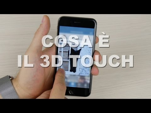 3D Touch: a cosa serve e come utilizzarlo su iPhone 6s!