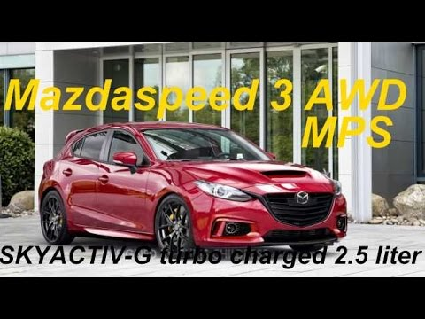 2017 mazda 3 mps mazdaspeed 3 with awd youtube. Black Bedroom Furniture Sets. Home Design Ideas