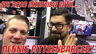 PRI 2018 - Random Interview with Dennis Pittsenbarger