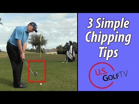 3 Easy Chipping Tips Any Golfer Can Use