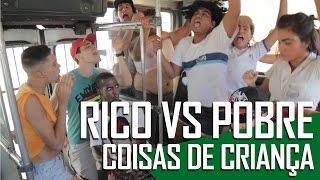RICO VS POBRE - COISAS DE CRIANÇA (Canal ixi)