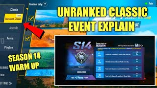 UNRANKED CLASSIC EVENT IS OUT | HOW TO COMPLETE UNRANKED CLASSIC EVENT in PUBG | UNRANKED CLASSIC