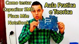 Como testar capacitor smd placa mãe notebook