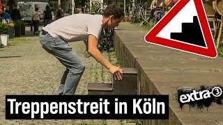 Realer Irrsinn aus Köln – absurder Streit um eine Treppe