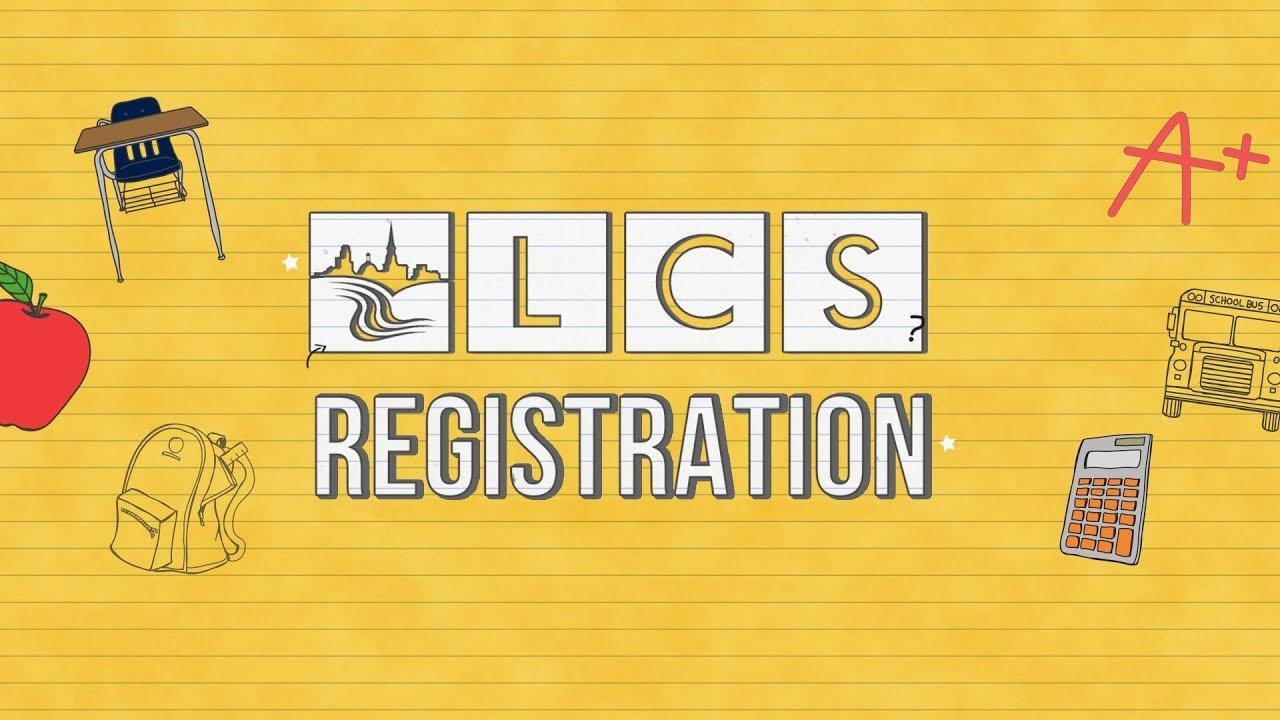 Registration Information   LCS   Lynchburg City Schools