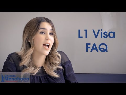 Frequently Asked Questions of the L1 Visa 2018