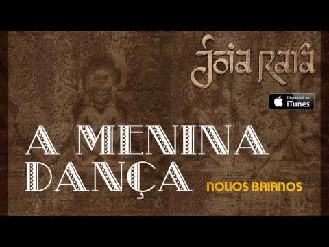 Novos Baianos - A Menina Dança(CD Joia Rara)