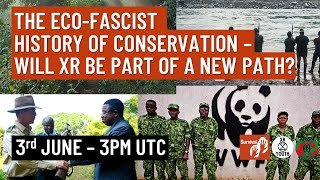 The Eco Facist History of Conservation