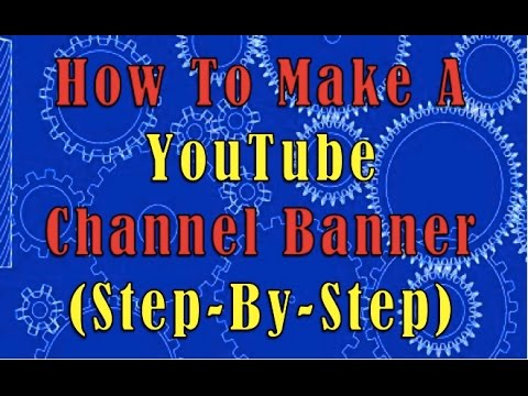 How To Make A YouTube Channel Banner / One Channel Art (Mac) EASY - how to make banner for youtube