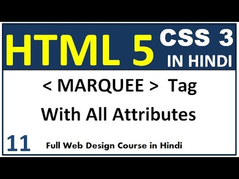 Marquee Tag In Html | Hindi | All Attributes Direction, Behavior, Loop, Scrollamount, Bgcolor Etc.