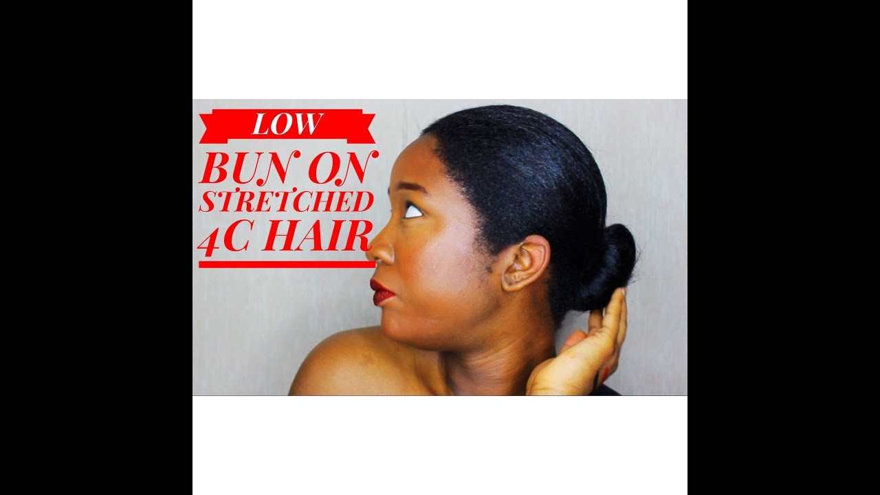 LOW SLEEK BUN ON 4C STRETCHED Hair Perfect for WORK and School