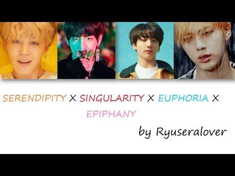 SERENDIPITY X SINGULARITY X EUPHORIA X EPHIPANHY Remix By Ryuseralover Color Coded Lyrics