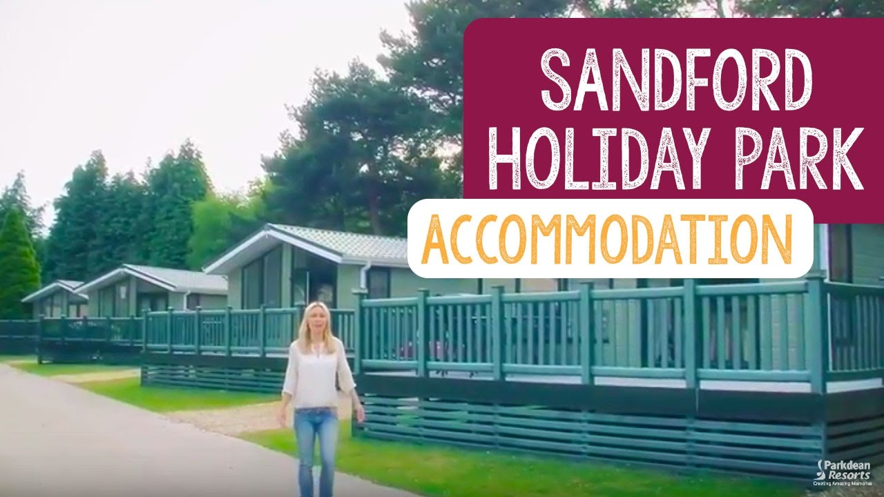 Parkdean Holidays - Sandford Holiday Park