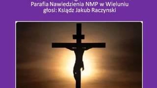 Kazanie Pasyjne - I niedziela Wielkiego Postu 2013
