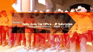 Delta Area Tax Office - Justice of the Peace Substation Grand Opening
