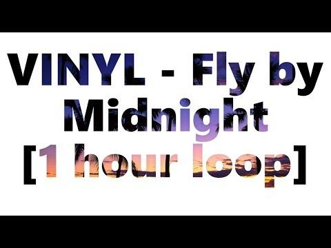 Vinyl - Fly by Midnight 1 hour loop