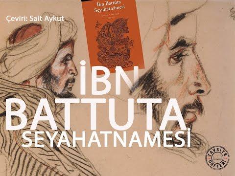 İBN BATTUTA SEYAHATNAMESİ - SAİT AYKUT