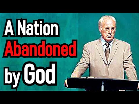 A Nation Abandoned by God - John MacArthur Sermon