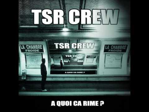 TSR Crew - Mauvaise Conjugaison