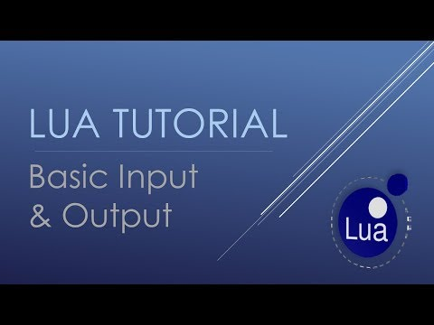 Lua Basic Tutorials - Input from keyboard and Output to terminal