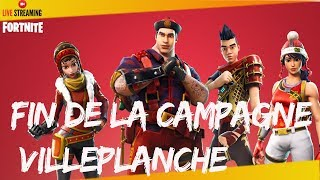 FORTNITE-SAUVER THE WORLD- FIN OF THE VILLEPLANCHE CAMPAGNE - PS4 720P Fr