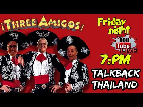 Tonight 21st of Sep at 7:00pm another TalkBack Thailand from Kev, Stephen and Warren #009