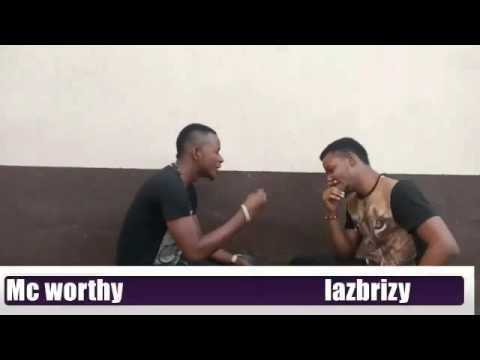 Comedy Skit: Mess Challenge by  Mc worthy ft Lazbrizy [video]