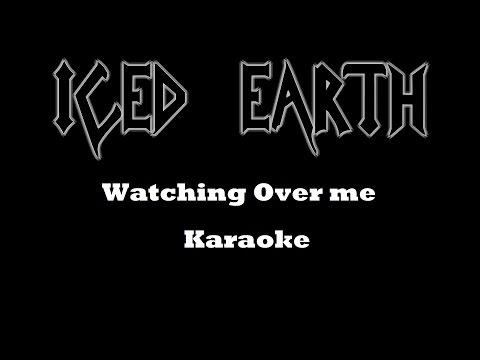 Iced earth - Watching over me ( karaoke)