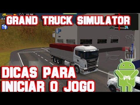 Grand Truck Simulator  - Dicas para Iniciar o Jogo