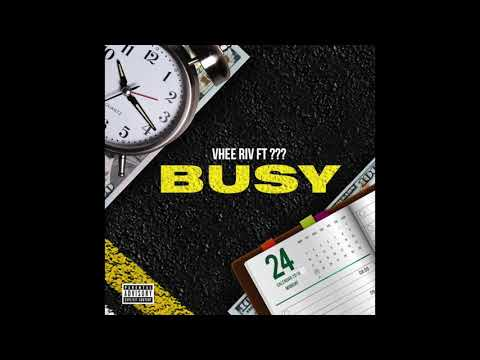 Busy - Vhee Riv (Open Verse) #BusyVerseChallenge (Produced By Petrofsky Beats)