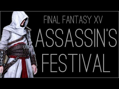 『RSS』Final Fantasy XV Assassin's Festival