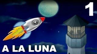 PREPARENSE PARA LLORAR! D: | A La Luna | Parte 1 - JuegaGerman