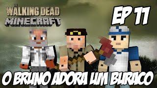 Minecraft The Walking Dead Parte 11 - O Bruno adora um BURACO