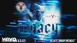 Yandel - Déjate Amar (Remix) (Cover Audio) ft. Reykon, D.OZi