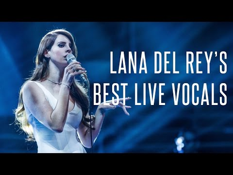 Lana Del Rey's Best Live Vocals