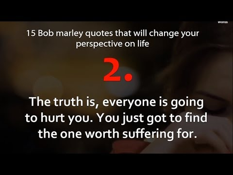 15 Bob Marley Quotes That Will Change Your Perspective On Life