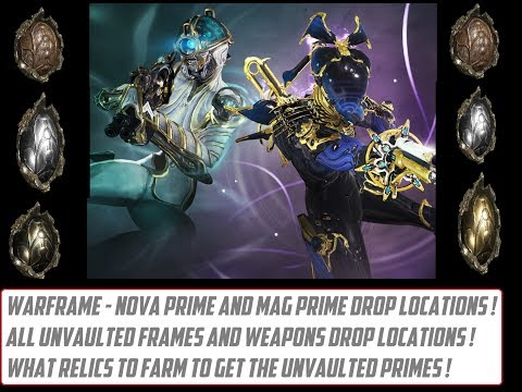 Warframe - How To Get Mag Prime And Nova Prime ! All Unvaulted Prime Relics List ! thumbnail