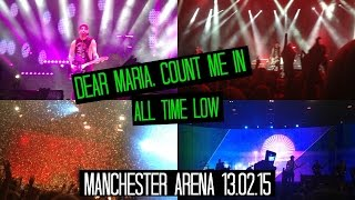 Dear Maria, Count Me In - All Time Low - Manchester Arena 13.02.15