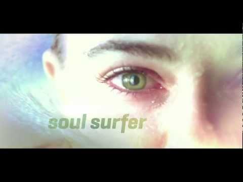 SOUL SURFER - The Story Of Bethany Hamilton